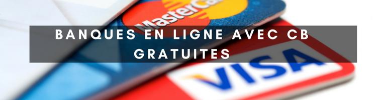 banques en ligne avec des cartes bancaires gratuites